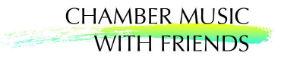 ChamberMusicwithFriends.com